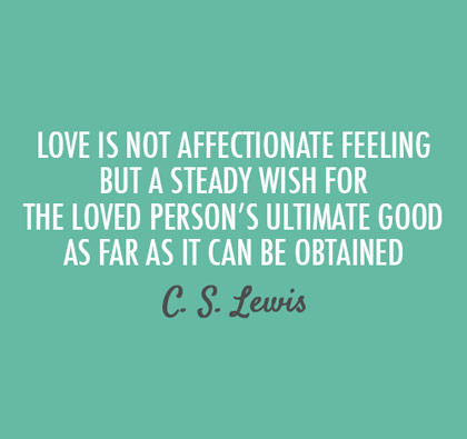love-is-a-steady-wish-cs-lewis-picture-quote